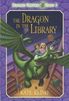 Dragon Keepers #3: The Dragon in the Library - Kate Klimo, John Shroades