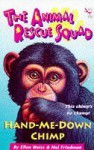 The Animal Rescue Squad - Hand-Me-Down Chimp - Ellen Weiss, Mel Friedman