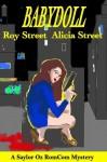 Babydoll (Saylor Oz RomCom Mystery) - Roy Street, Alicia Street