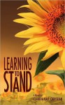 Learning to Stand - Claudia Hall Christian