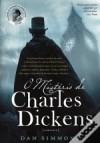 O Mistério de Charles Dickens Volume I - Dan Simmons