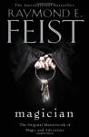 Magician (Riftwar Saga) - Raymond E. Feist