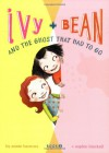 Ivy and Bean and the Ghost That Had To Go (Ivy and Bean, #2) - Annie Barrows, Cassandra Morris, Sophie Blackall