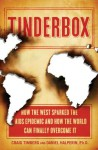 Tinderbox: How the West Sparked the AIDS Epidemic and How the World Can Finally Overcome It - Craig Timberg, Daniel Halperin