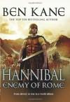 Hannibal: Enemy of Rome - Ben Kane