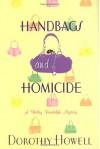 Handbags and Homicide (Haley Randolph Mystery 1) - Dorothy Howell