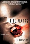 Bite Marks: A Vampire Testament - Terence Taylor