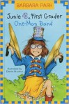 Junie B., First Grader: One-Man Band - Barbara Park, Denise Brunkus