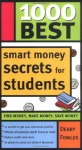 1000 Best Smart Money Secrets for Students - Debby Fowles