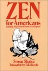 Zen for Americans - Soyen Shaku