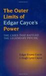 The Outer Limits of Edgar Cayce's Power - Edgar Cayce, Hugh Lynn Cayce