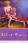 Ballet Shoes (Bbc Audio) - Noel Streatfeild