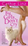 Big Girls Don't Cry - Cathie Linz