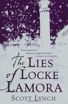 The Lies Of Locke Lamora - Scott Lynch