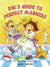 D.W.'s Guide to Perfect Manners - Marc Brown