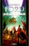 Fizjonomika (Cley #1) - Jeffrey Ford, Iwona Michałowska