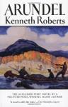 Arundel - Kenneth Roberts