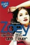 Zoey spielt mit dem Feuer (Boyz 'n' Girls, #9) - Katherine Applegate