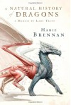 A Natural History of Dragons: A Memoir by Lady Trent - Marie Brennan, Kate Reading