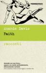 Faith: Racconti - Amanda Davis, Giovanna Scocchera, Dave Eggers, Vendela Vida