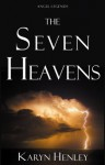 The Seven Heavens (Angel Legends) - Karyn Henley