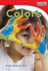 Colors (Library Bound) - Dona Herweck Rice