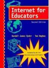 Internet for Educators - Randall J. Ryder, Tom Hughes
