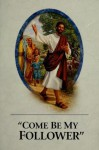 """""""Come Be My Follower"""" - Watch Tower Bible and Tract Society"""