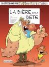 Du côté de chez Poje, Tome 16 : La Bière et la bête - Raoul Cauvin, Louis-Michel Carpentier, Laurent