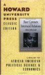 Race Contacts And Interracial Relations: Lectures On The Theory And Practice Of Race - Alain LeRoy Locke, Jeffrey C. Stewart