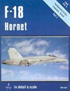 F-18 Hornet in Detail & Scale, Part 1: Developmental & Early Production Aircraft - D&S Vol. 6 - Don Linn