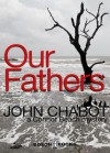 Our Fathers - John Chabot