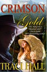 Crimson Gold (Spokan Falls) (Volume 1) - Traci Hall
