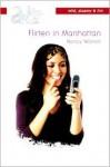 Flirten in Manhattan - Nancy Warren, Annemiek Pince van der Aa