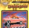 The Story of Ford Thunderbirds - David K. Wright, Jim Mezzanotte