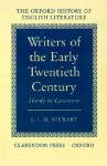 Writers of the Early Twentieth Century: Hardy to Lawrence (Oxford History of English Literature (New Version)) - J.I.M. Stewart
