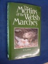 The Merlins of the Welsh Marches - D.A. Orton