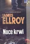 Noce krwi - James Ellroy, Robert Lipski
