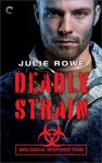 Deadly Strain - Julie Rowe