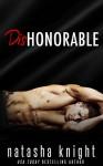 Dishonorable - Natasha Knight