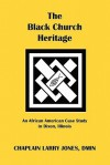 The Black Church Heritage - Larry Jones