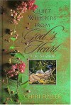 Quiet Whispers from God's Heart for Women - Cheri Fuller