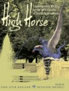 High Horse: Contemporary Writing by the MFA Faculty of Spalding University - Sena Jeter Naslund, Kathleen Driskell