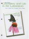 Chemistry and Life in the Laboratory: Experiments in General, Organic, and Biological Chemistry - Victor L. Heasley, Gene E. Heasley, Val J Christensen