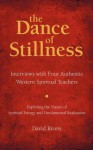 The Dance of Stillness - David Rivers