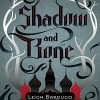 Shadow and Bone - Leigh Bardugo, Lauren Fortgang, Audible Studios