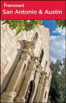 Frommer's® San Antonio and Austin (Frommer's Complete Guides) - David Baird