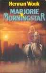 Marjorie Morningstar - Herman Wouk, J.F. Kliphuis