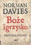 Boże igrzysko. Historia Polski - Norman Davies, Tabakowska Elżbieta