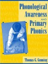 Phonological Awareness and Primary Phonics - Thomas G. Gunning
